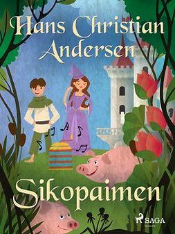 Andersen, H. C. - Sikopaimen, e-kirja