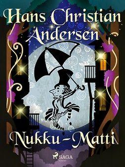 Andersen, H. C. - Nukku-Matti, e-kirja