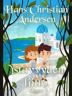 Andersen, H. C. - Ystävyyden liitto, e-kirja
