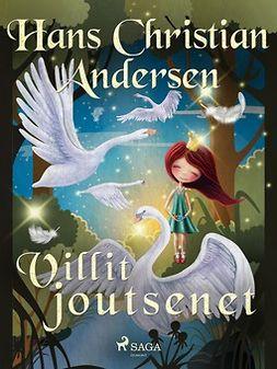 Andersen, H. C. - Villit joutsenet, e-kirja