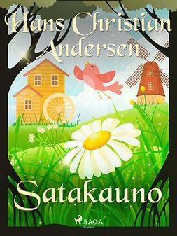 Andersen, H. C. - Satakauno, e-kirja