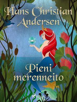 Andersen, H. C. - Pieni merenneito, e-kirja