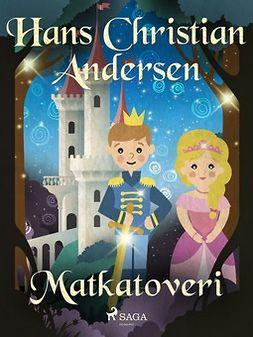 Andersen, H. C. - Matkatoveri, e-kirja