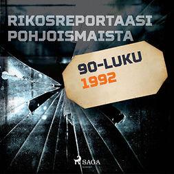 Uutela, Juha - Rikosreportaasi Pohjoismaista 1992, äänikirja