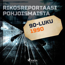 Niemelä, Ville-Veikko - Rikosreportaasi Pohjoismaista 1990, äänikirja