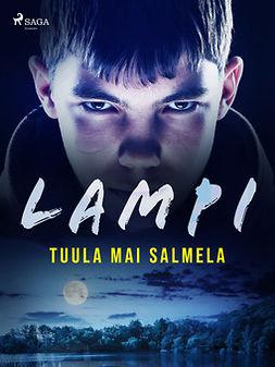 Salmela, Tuula Mai - Lampi, ebook
