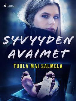 Salmela, Tuula Mai - Syvyyden avaimet, ebook