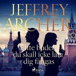 Archer, Jeffrey - Elfte budet: du skall icke låta dig fångas, äänikirja