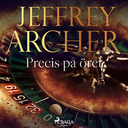 Archer, Jeffrey - Precis på öret, audiobook