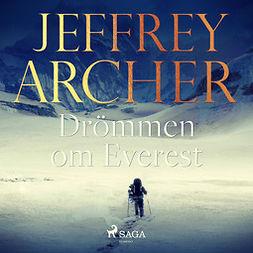 Archer, Jeffrey - Drömmen om Everest, äänikirja
