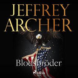 Archer, Jeffrey - Blodsbröder, äänikirja