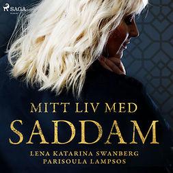 Lampsos, Parisoula - Mitt liv med Saddam, audiobook