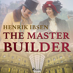Ibsen, Henrik - The Master Builder, audiobook