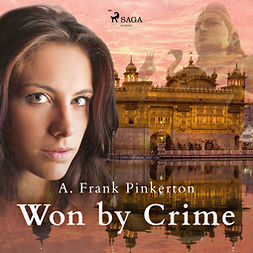 Pinkerton, A. Frank. - Won by Crime, audiobook