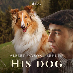 Terhune, Albert Payson - His Dog, äänikirja