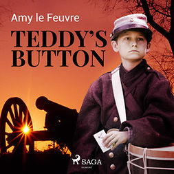 Feuvre, Amy Le - Teddy's Button, audiobook