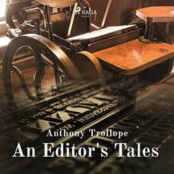 Trollope, Anthony - An Editor's Tales, audiobook
