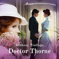 Trollope, Anthony - Doctor Thorne, audiobook