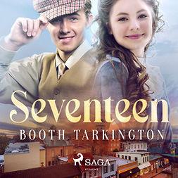 Tarkington, Booth - Seventeen, audiobook