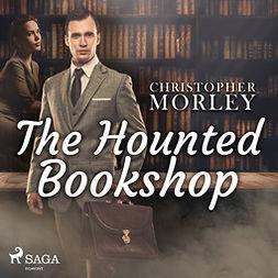 Morley, Christopher - The Haunted Bookshop, audiobook