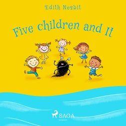 Nesbit, Edith - Five Children and It, audiobook