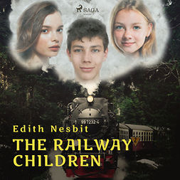 Nesbit, Edith - The Railway Children, audiobook