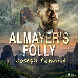Conrad, Joseph - Almayer's Folly, audiobook