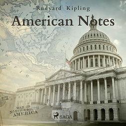Kipling, Rudyard - American Notes, audiobook