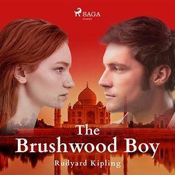 Kipling, Rudyard - The Brushwood Boy, audiobook