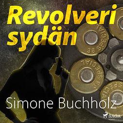 Buchholz, Simone - Revolverisydän, äänikirja