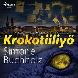 Buchholz, Simone - Krokotiiliyö, äänikirja