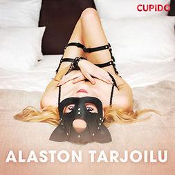 Cupido - Alaston tarjoilu, äänikirja