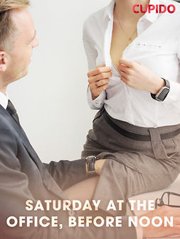 - Saturday at the Office, Before Noon, ebook