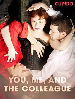 - You, Me, and the Colleague, ebook