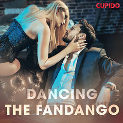 Anderson, Alessandra - Dancing the Fandango, audiobook