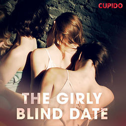 Anderson, Alessandra - The Girly Blind Date, audiobook