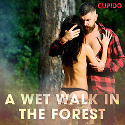 Anderson, Alessandra - A Wet Walk in the Forest, audiobook