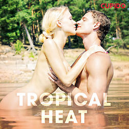 Anderson, Alessandra - Tropical Heat, audiobook