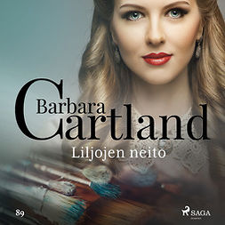 Cartland, Barbara - Liljojen neito, äänikirja