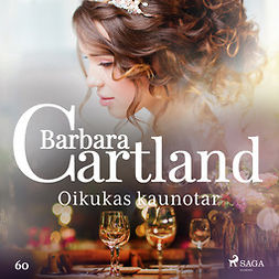 Cartland, Barbara - Oikukas kaunotar, äänikirja