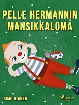 Ojanen, Simo - Pelle Hermannin mansikkaloma, e-kirja