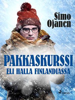 Ojanen, Simo - Pakkaskurssi eli Halla Finlandiassa, e-kirja