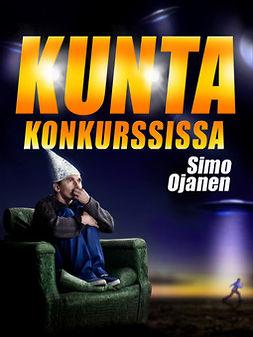 Ojanen, Simo - Kunta konkurssissa, e-kirja