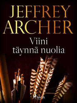 Archer, Jeffrey - Viini täynnä nuolia, e-kirja