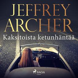 Archer, Jeffrey - Kaksitoista ketunhäntää, äänikirja