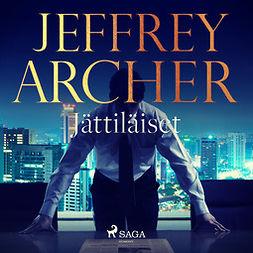 Archer, Jeffrey - Jättiläiset, audiobook