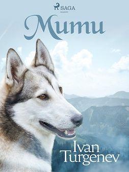Turgenev, Ivan - Mumu, e-kirja