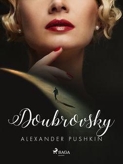 Pushkin, Aleksandr - Doubrovsky, ebook