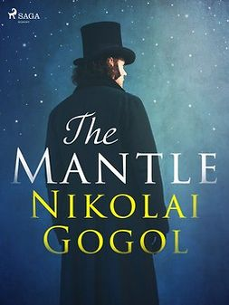 Gogol, Nikolai - The Mantle, ebook