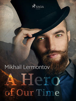 Lermontov, Mikhail - A Hero of Our Time, ebook